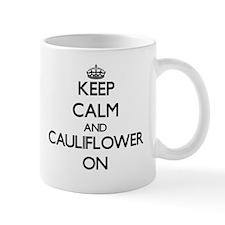 Keep Calm and Cauliflower ON Mugs