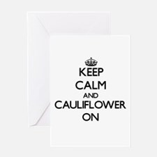 Keep Calm and Cauliflower ON Greeting Cards