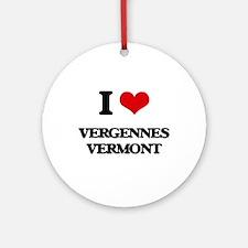 I love Vergennes Vermont Ornament (Round)