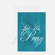 Let Us Pray Greeting Card