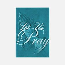 Let Us Pray Rectangle Magnet