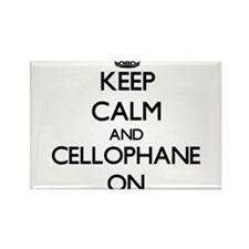 Keep Calm and Cellophane ON Magnets