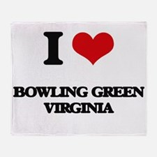 I love Bowling Green Virginia Throw Blanket