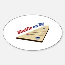 Shuffle on By Decal