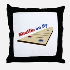Shuffle on By Throw Pillow