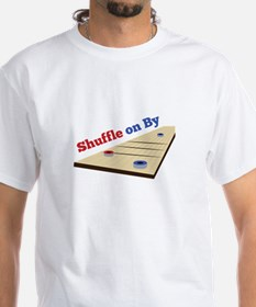 Shuffle on By T-Shirt