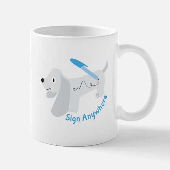 Sign Anywhee Mugs