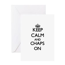 Keep Calm and Chaps ON Greeting Cards