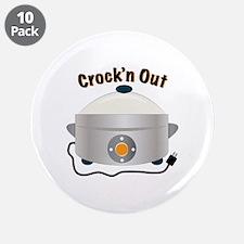 "Crockn Out 3.5"" Button (10 pack)"