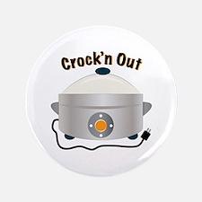 "Crockn Out 3.5"" Button"