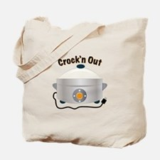 Crockn Out Tote Bag