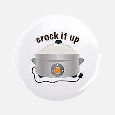 """Crock it Up 3.5"""" Button"""