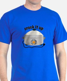 Crock it Up T-Shirt