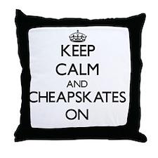 Keep Calm and Cheapskates ON Throw Pillow