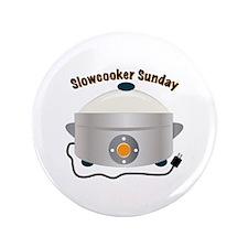 "Slowcooker Sunday 3.5"" Button"