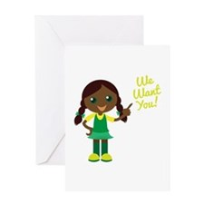 We Want You Greeting Cards