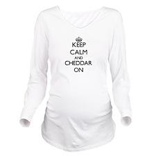 Keep Calm and Chedda Long Sleeve Maternity T-Shirt