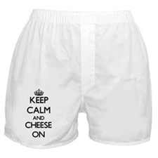 Keep Calm and Cheese ON Boxer Shorts
