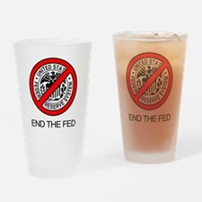 End The Federal Reserve Drinking Glass