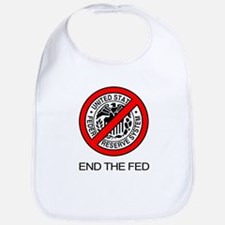 End The Federal Reserve Bib