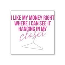 SATC: Money In My Closet Sticker