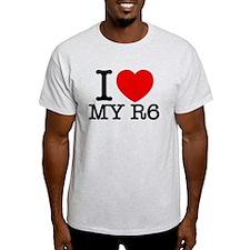 I Love My R6 T-Shirt