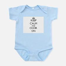 Keep Calm and Choir ON Body Suit