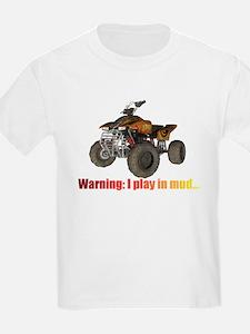 warning i play in mud T-Shirt
