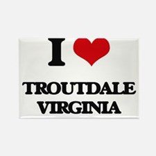 I love Troutdale Virginia Magnets