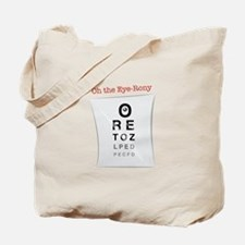Oh The Eye-Rony Tote Bag