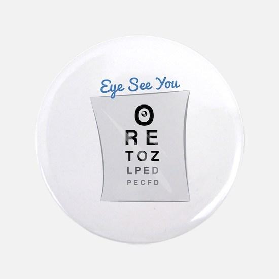 "Eye See You 3.5"" Button"