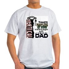 Nervous of Steel Dad T-Shirt