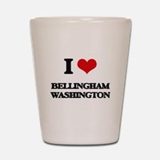 I love Bellingham Washington Shot Glass