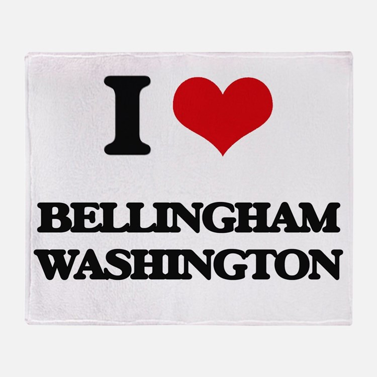 I love Bellingham Washington Throw Blanket