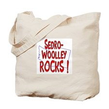 Sedro-Woolley Rocks ! Tote Bag