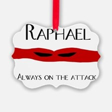 raph always on the attack front.j Ornament
