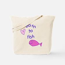 Girls - Born to Fish Tote Bag