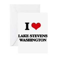 I love Lake Stevens Washington Greeting Cards