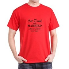 Eat Drink And Be Married T-Shirt For Chic Wedding
