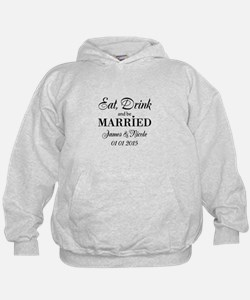 Eat drink and be married Hoodie