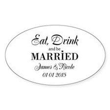 Eat drink and be married Decal