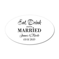 Eat drink and be married Wall Decal