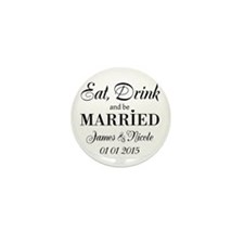 Eat drink and be married Mini Button (10 pack)