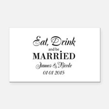 Eat drink and be married Rectangle Car Magnet