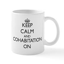 Keep Calm and Cohabitation ON Mugs