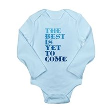 The best is yet to come. Body Suit