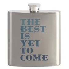 The best is yet to come. Flask