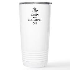Keep Calm and Collating Travel Mug