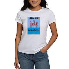 Crude Oilman Tee