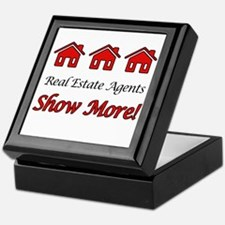 Real Estate Agents Show More! Keepsake Box